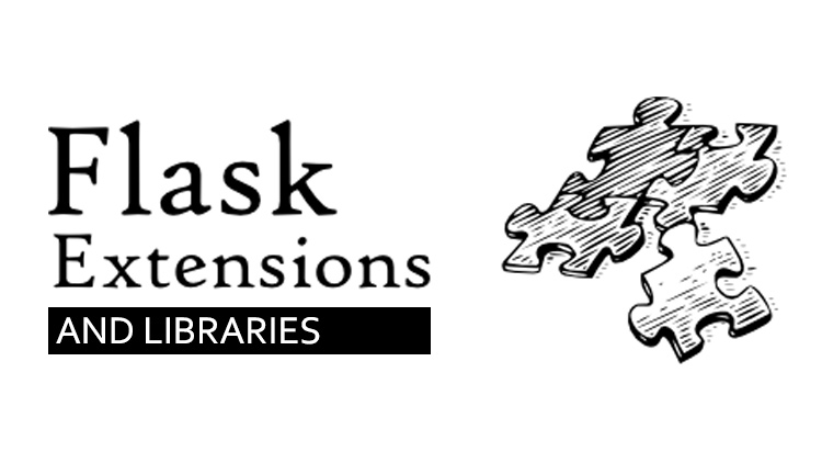 15 Useful Flask Extensions and Libraries That I Use in Every