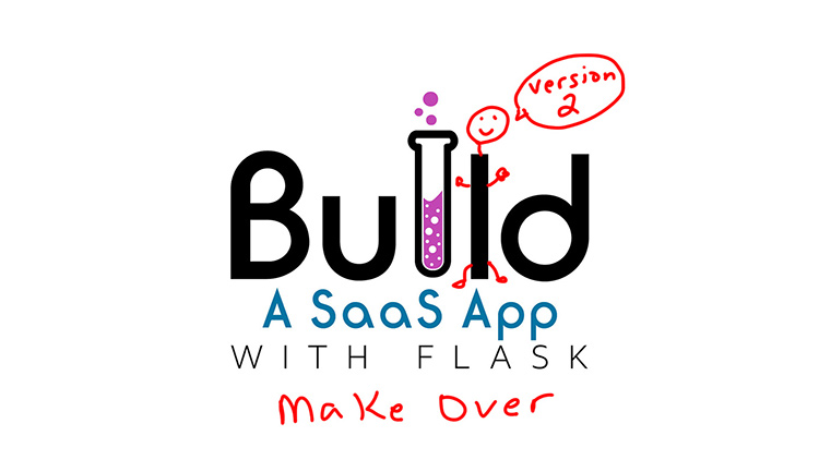 blog/cards/build-a-saas-app-with-flask-is-getting-a-complete-make-over-soon.jpg