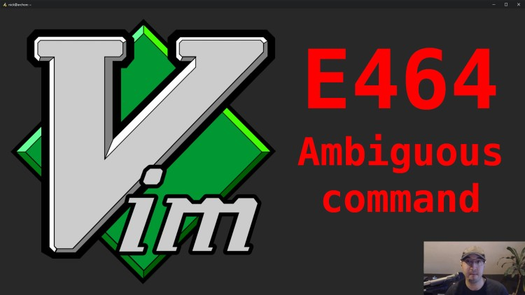 blog/cards/fixing-vim-error-e464-ambiguous-use-of-user-defined-command.jpg