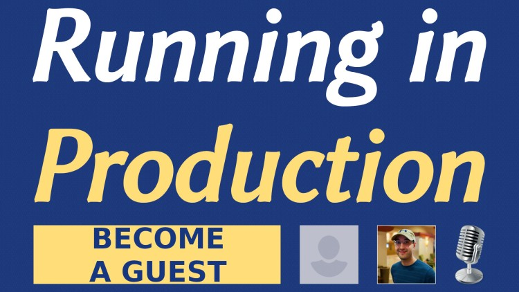 blog/cards/running-in-production-do-you-want-to-become-a-guest.jpg